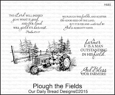 Our Daily Bread Designs stamp set: Plough the Fields