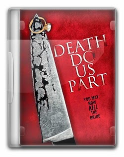 Death Do Us Part   HDRip AVI + RMVB Legendado