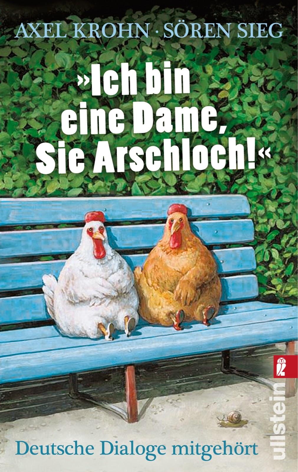 http://www.ullsteinbuchverlage.de/nc/buch/details/ich-bin-eine-dame-sie-arschloch-9783548374567.html