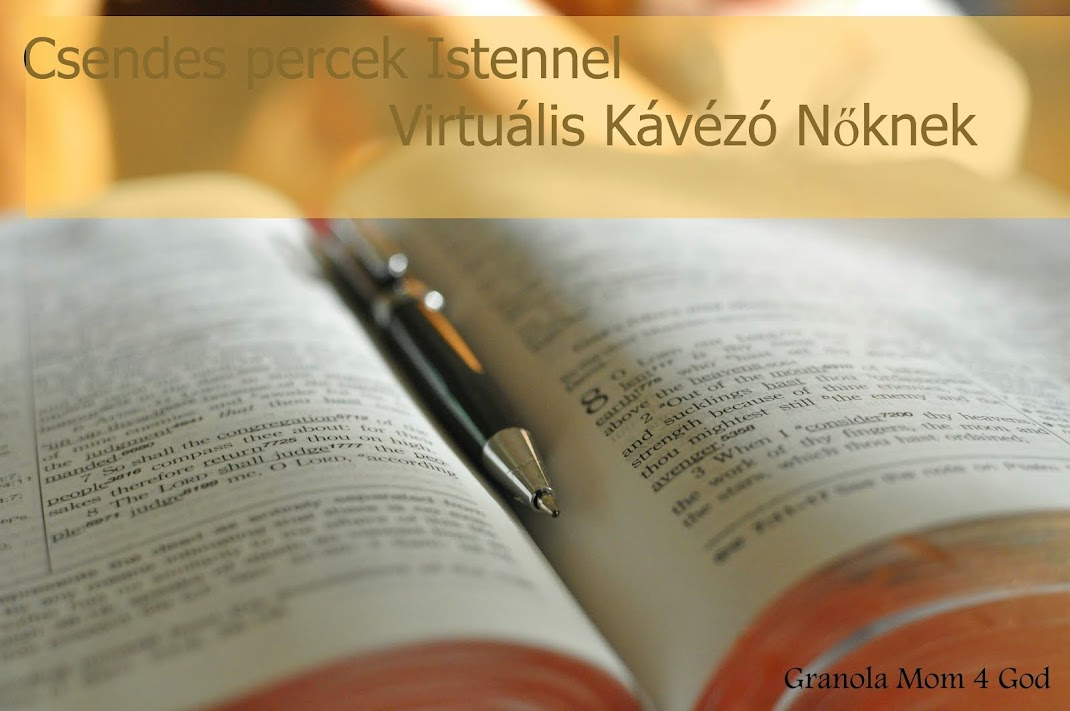 """""""Csendes percek Istennel"""" Virtuális Kávézó Nőknek"""