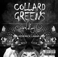 Schoolboy Q. Collard Greens (Feat. Kendrick Lamar)