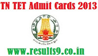 TN TET 2013 Admit Cards / Hall Ticket Downloads