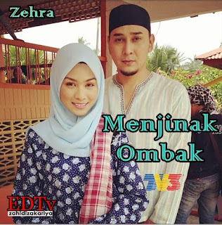 Menjinak Ombak, Zehra TV3, Drama Terbaru