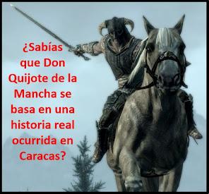 Video sobre el Origen Caraqueño de Don Quijote de la Mancha
