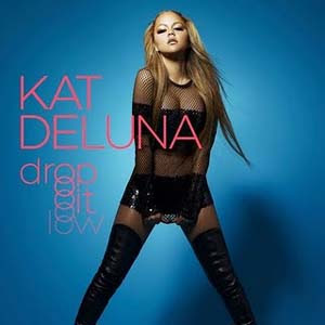 Kat Deluna - Drop It Low Lyrics | Letras | Lirik | Tekst | Text | Testo | Paroles - Source: mp3junkyard.blogspot.com