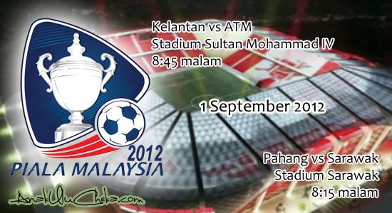 Kelantan vs ATM | Piala Malaysia 2012 | Keputusan Terkini Kelantan
