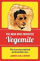New book, books, The Man Who Invented Vegemite, author, non-fiction