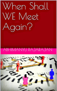 When Shall We Meet Again - The book cover page - Abhimanyu Rajarajan SR