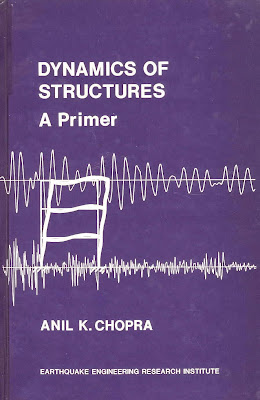 Dynamics of Structures by Anil K.Chopra