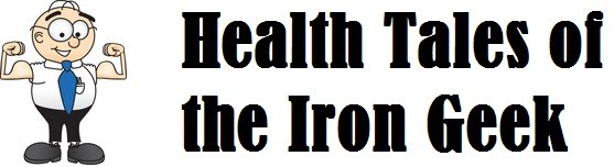 Health Tales of the Iron Geek