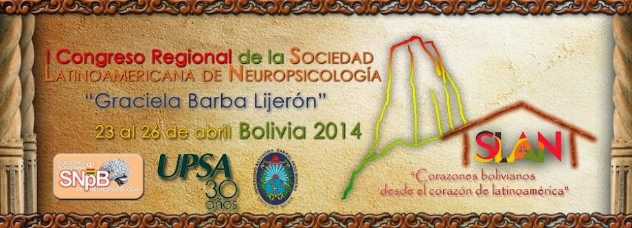 I Congreso Regional de la Sociedad Latinoamericana de Neuropsicología 2014