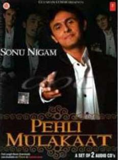 Direct Download Links To Download Pehli Mulakaat– Sonu Nigam Indipop MP3 Songs, Pehli Mulakaat– Sonu Nigam Free Full Music Album Download