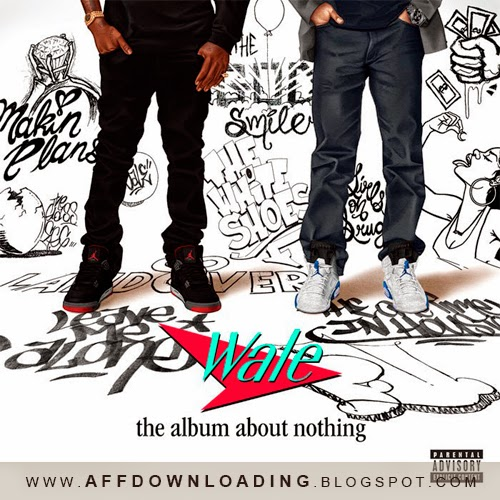 Wale – The Album About Nothing – 2015