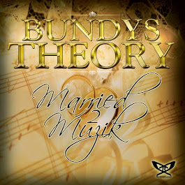 Bundys Theory: Married 2 Muzik Edition