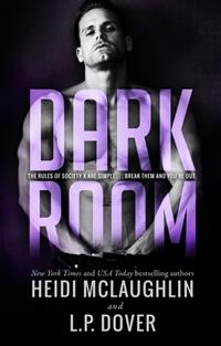 Dark Room - A Society X Novel (L.P. Dover & Heidi McLaughlin)