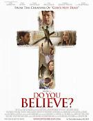 Do You Believe? (El Poder de la Cruz) (2015)