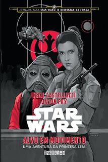Star Wars: Alvo em movimento (Cecil Castelucci & Jason Fry)