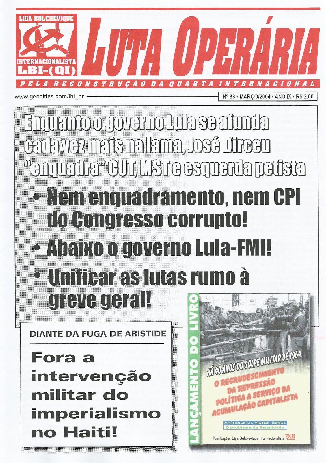 LEIA A EDIÇÃO DO JORNAL LUTA OPERÁRIA Nº88, MARÇO/2004