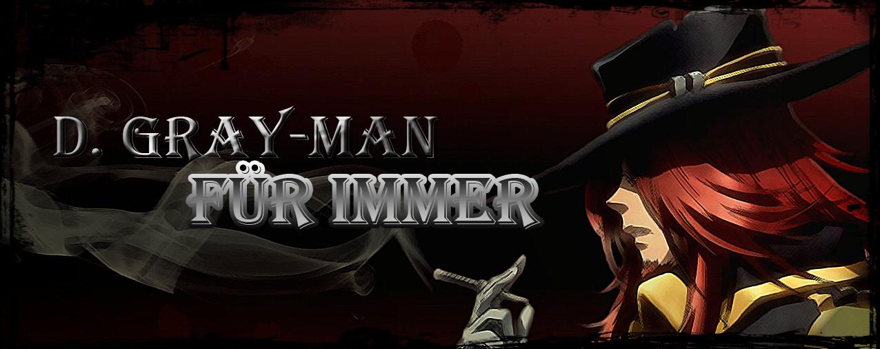 D. Gray-man - Für Immer