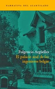El palacio azul de los ingenieros belgas Fulgencio Argüelles