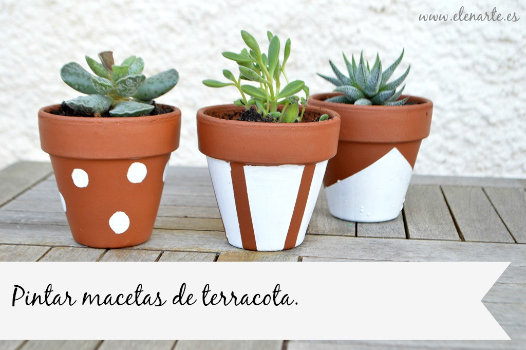 cómo decorar unas macetas de terracota. - elenarte