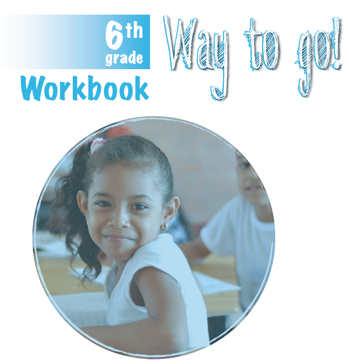 WAY TO GO! 6th GRADE WORKBOOK