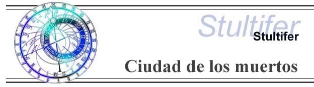 Stultifer . Ciudad de los muertos