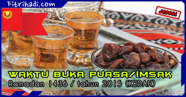 (Jadual) Waktu Buka Puasa Dan Imsak 2015 Negeri Kedah