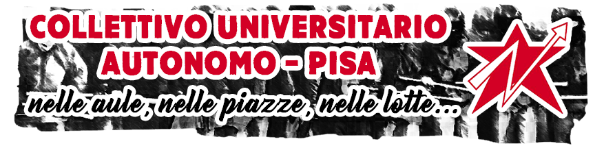 Collettivo Universitario Autonomo - Pisa