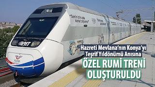 Hz. Mevlana'nın Konya'yı Teşrif Yıldönümü Anısına Özel Rumi Treni Oluşturuldu