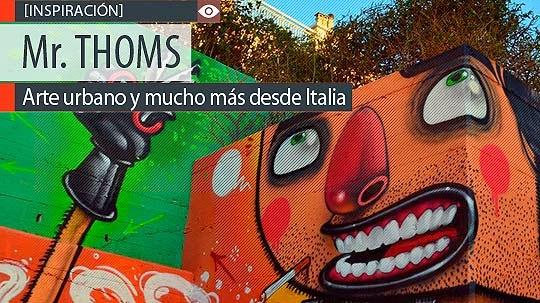 Arte urbano y mucho más de Mr. THOMS