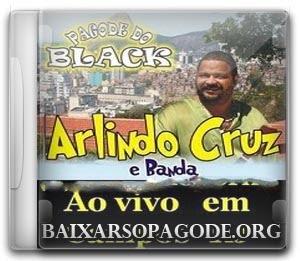 Baixar Arlindo Cruz - Ao Vivo Em Campos - RJ