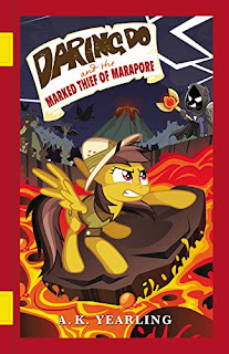 MLP Daring Do and the Marked Thief of Marapore Book