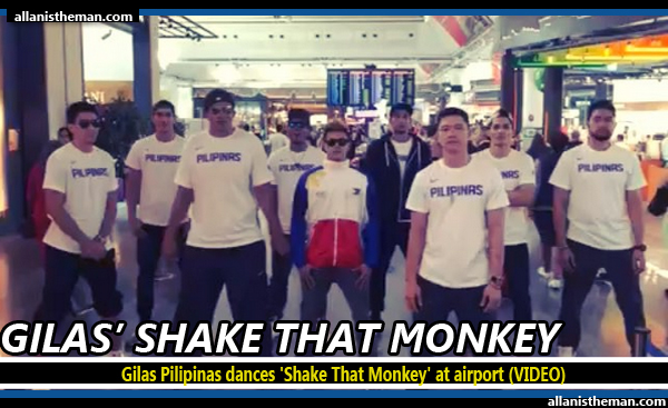 Gilas Pilipinas dances 'Shake That Monkey' at airport (VIDEO)