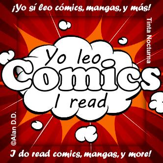 I read comics! / ¡Yo leo cómics!