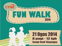 Pendaftaran 1TM Fun Walk 2014 dibuka sekarang!