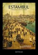 Estambul. El resplandor del último siglo otomano