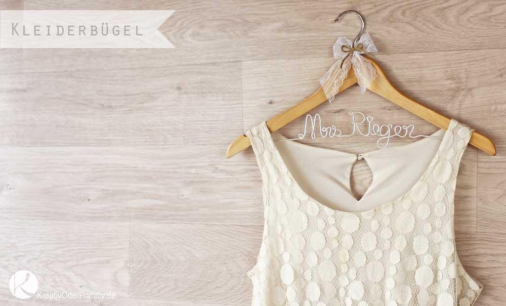 Kreativ oder Primitiv?: Kleiderbügel fürs Brautkleid