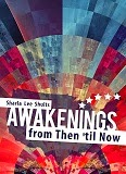 http://www.amazon.com/Awakenings-Then-til-Sharla-Shults/dp/1620247313/ref=la_B007YUYUG4_1_1?s=books&ie=UTF8&qid=1403734217&sr=1-1