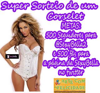 SEXYBELLA E SORTEIO!!