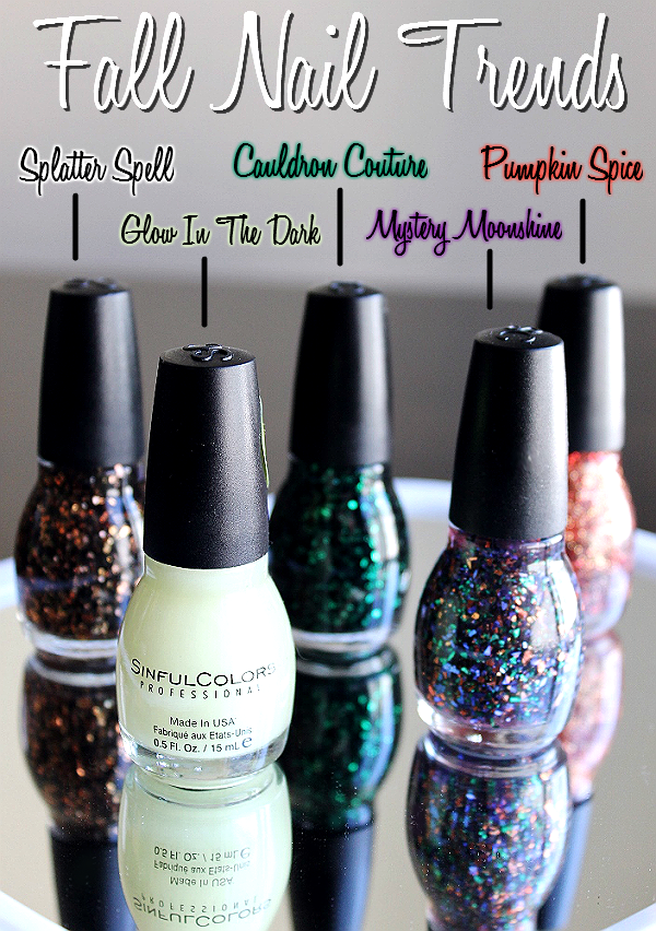 Fall Nail Trends with Sinful Colors- Splatter Spell, Glow In The Dark, Mystery Moonshine, Pumpkin Spice, and Cauldron Couture