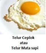 Telur Ceplok atau Telur Mata Sapi