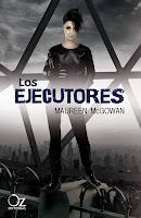 PORTADA: Los Ejecutores (Crónicas de Haven #2) : Maureen McGowan [Oz Editorial, Otoño 2013]