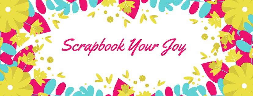 Scrapbook Your Joy Guest Designer