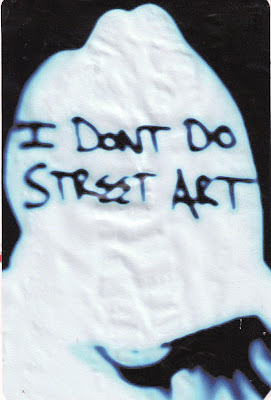 I dont do street art