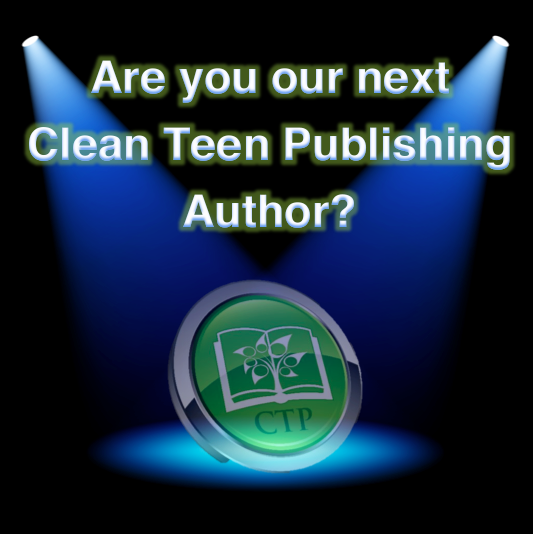 Clean Teen Publishing is looking for our next BEST SELLING AUTHOR!
