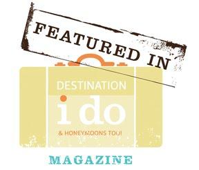 Featured in Destination I Do Magazine