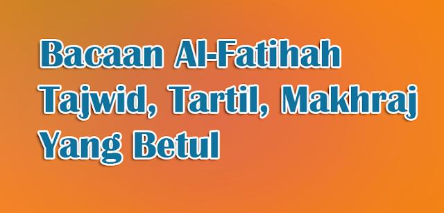 alfatihah-tajwid-makhraj-tartil-betul