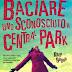 "Anteprima 4 giugno: ""Baciare uno sconosciuto a Central Park"" di Katy Regan"
