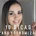 10 dicas para economizar dinheiro